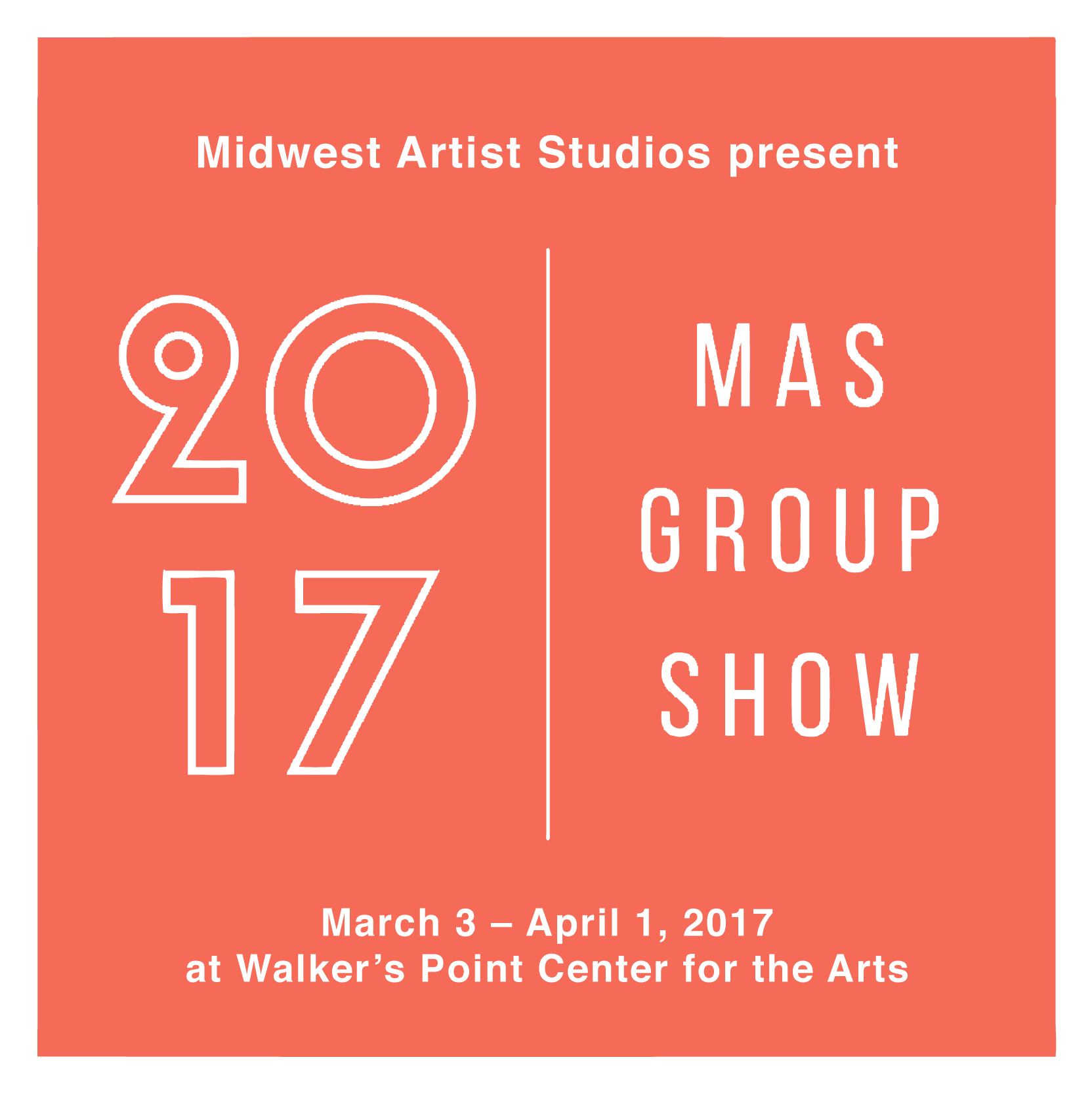 2017 MAS Group Show