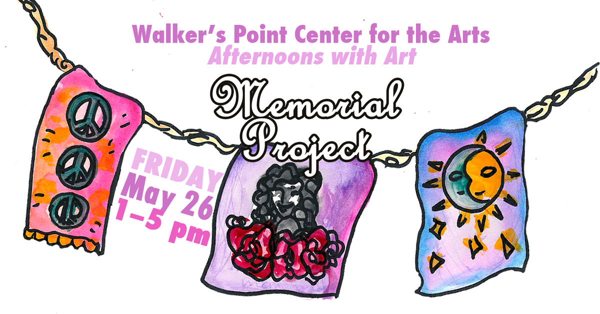 Afternoons With Art (AwA) – Memorial Project