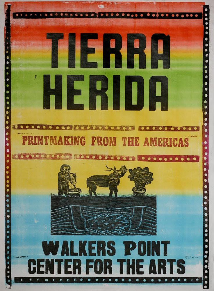 Tierra Herida/Wounded Earth: Printmaking From The Americas