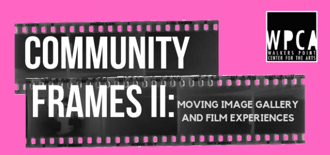 Community Frames II: Moving Image Gallery And Film Experiences