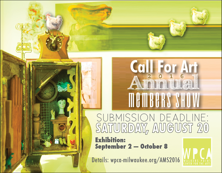 CALL FOR ART! 2016 Annual Members Show