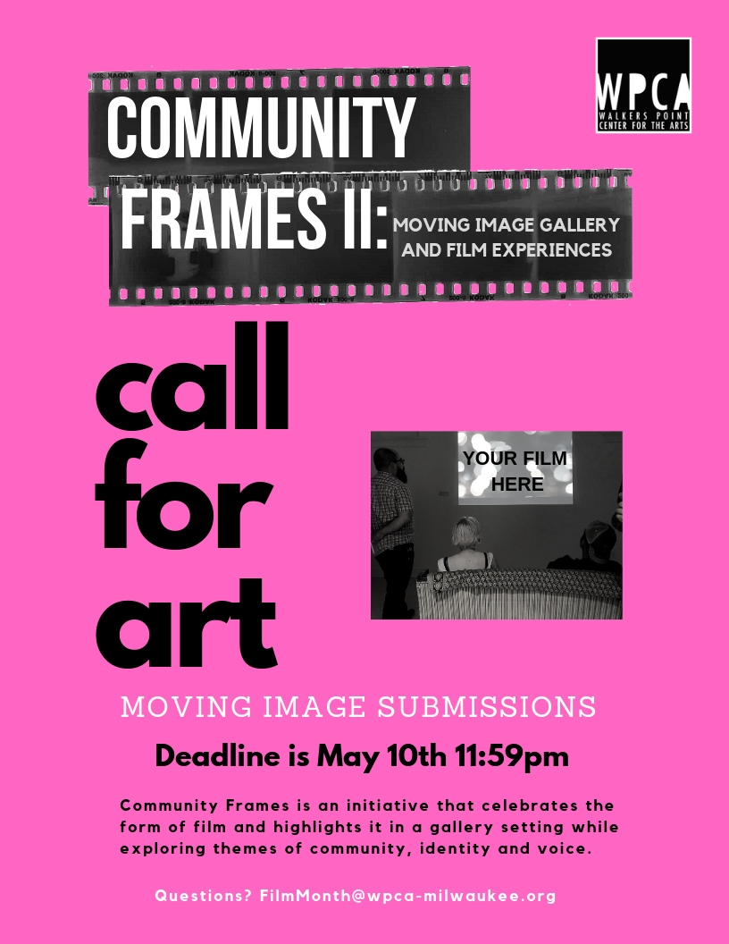 Community Frames II: Moving Image Call For Art Submissions